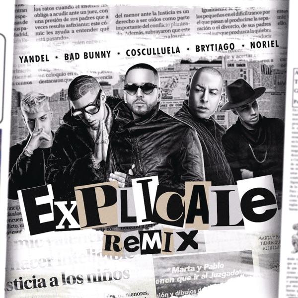 Explícale (feat. Cosculluela & Brytiago) [Remix] - Single