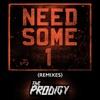 Need Some1 (Remixes) - Single ジャケット写真