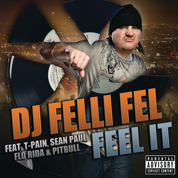 Feel It (feat. T-Pain, Sean Paul, Flo Rida & Pitbull) - Single