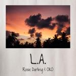 Rosie Darling & Oko - L.A.