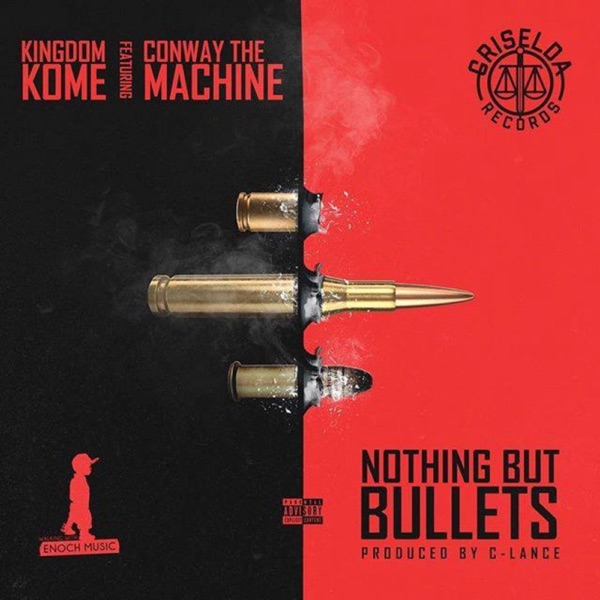 Nothing But Bullets (feat. Conway the Machine & Bobo David) - Single