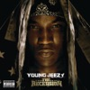 The Recession (Bonus Tracks Version), Young Jeezy