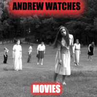 Podcast cover art for Andrew Watches Movies