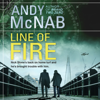 Line of Fire: Nick Stone Thriller, Book 19 (Unabridged) - Andy McNab