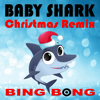 Baby Shark (Christmas Dance Remix) [Instrumental] - Bing Bong