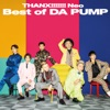 THANX!!!!!!! Neo Best of DA PUMP ジャケット写真