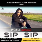 Sip Sip (feat. Intense) - Jasmine Sandlas - Jasmine Sandlas