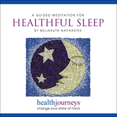 A Guided Meditation For Healthful Sleep-Belleruth Naparstek