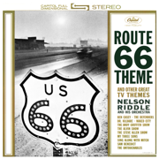 The Theme From Route 66 - Nelson Riddle and His Orchestra - Nelson Riddle and His Orchestra