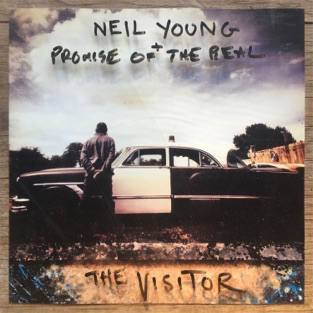 The Visitor – Neil Young & Promise of the Real