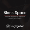 Blank Space (Originally Performed by Taylor Swift) [Acoustic Guitar Karaoke] - Sing2Guitar