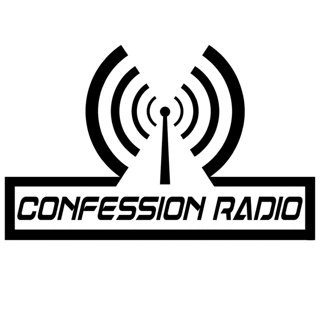 Confession Radio By Ace Podcast Network On Apple Podcasts
