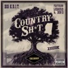Country Sh*t (Remix) [feat. Ludacris & Bun B] - Single, Big K.R.I.T.