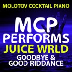 MCP Performs Juice WRLD: Goodbye and Good Riddance (Instrumental)
