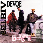 Bell Biv DeVoe - Ronnie, Bobby, Ricky, MIke, Ralph And Johnny (Word To The Mutha)!