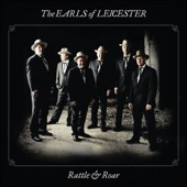 The Earls Of Leicester - Why Did You Wander?
