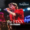 Live at Rockpalast, The Fixx