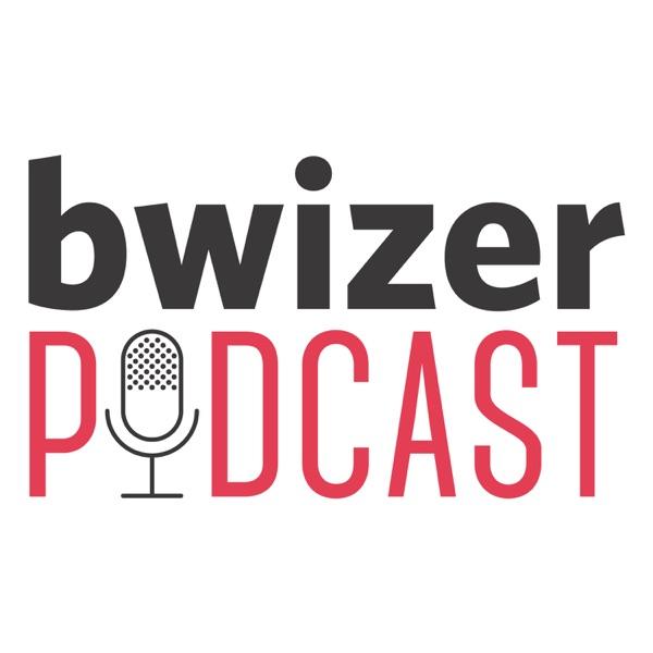 Bwizer Podcast