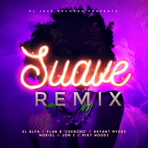 Suave (Remix) - Single