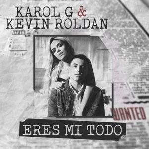 KAROL G & Kevin Roldán - Eres Mi Todo