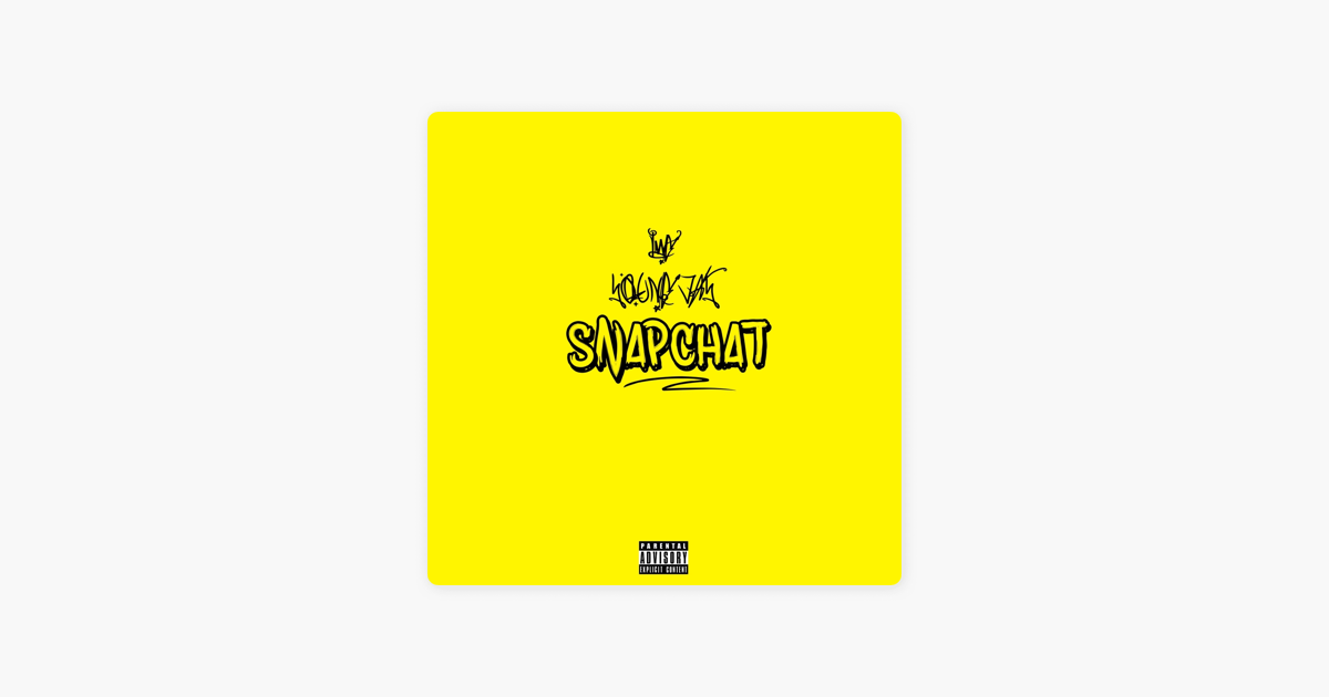 ‎Snapchat - Single by Young Jay