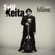 Gnamale (feat. Ladysmith Black Mambazo) - Salif Keita