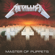 Master of Puppets (Remastered) - Metallica