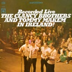 The Clancy Brothers & Tommy Makem - They're Moving Father's Grave to Build a Sewer