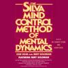Jose Silva - Silva Mind Control Method Of Mental Dynamics (Abridged) artwork