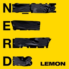 Download N.E.R.D & Rihanna - Lemon  | Mp3 download