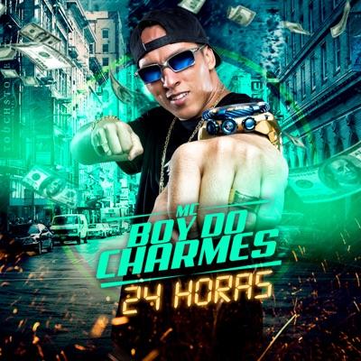 24 Horas - Single - MC Boy do Charmes