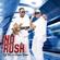 No Rush - DJ Tira & Prince Bulo