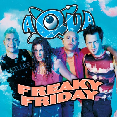 Freaky Friday - EP - Aqua