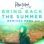 Bring Back the Summer (feat. Oly) [Remixes, Pt. 2] - Single