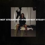 Paloma Mami - Not Steady