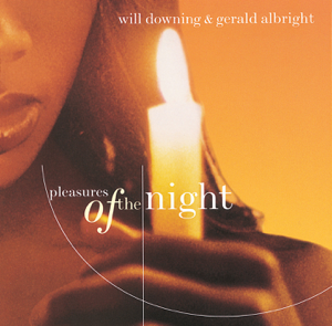 Gerald Albright & Will Downing - Pleasures of the Night