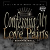 Ronnie Bell - Confessing My Love Pains  Single Album