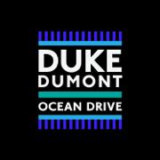 Ocean Drive - Duke Dumont - Duke Dumont