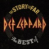 The Story So Far: The Best of Def Leppard (Deluxe), Def Leppard