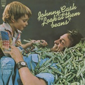 Johnny Cash - Look At Them Beans