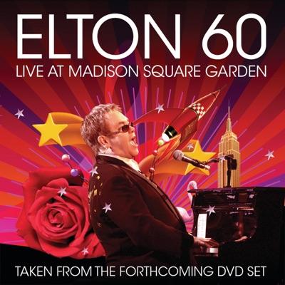 Elton 60: Live At Madison Square Garden - Elton John
