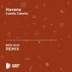 Havana (BEN HUD Unofficial Remix) [Camila Cabello] - Single