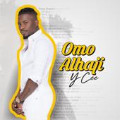 Omo Alhaji Ycee - Ycee