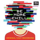 Be More Chill (Original Cast Recording)-Joe Iconis