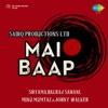 Mai Baap (Original Motion Picture Soundtrack) - Single