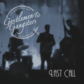 Gentlemen & Gangsters - Last Call