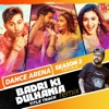 Badri Ki Dulhania Title Track Remix From Dance Arena Season 2 Single