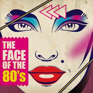 The Face of the 80's
