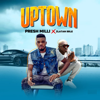 Uptown (feat. Zlatan Ibile) - Presh Milli