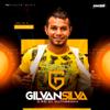 Solta a Pisadinha - Gilvan Silva